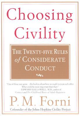 Choosing Civility By Forni, Pier Massimo